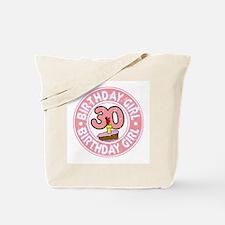 Birthday Girl #30 Tote Bag