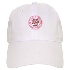 Birthday Girl #30 Baseball Cap