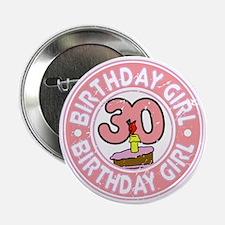 "Birthday Girl #30 2.25"" Button"