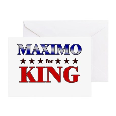 MAXIMO for king Greeting Card