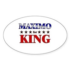 MAXIMO for king Oval Decal