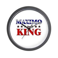 MAXIMO for king Wall Clock