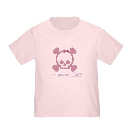 Pirate rrr...change me booty Toddler T-Shir