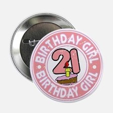 "Birthday Girl #21 2.25"" Button"