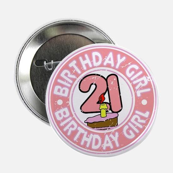 "Birthday Girl #21 2.25"" Button"