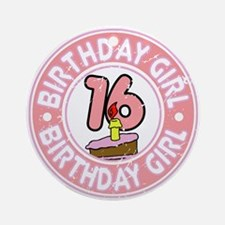 Birthday Girl #16 Ornament (Round)
