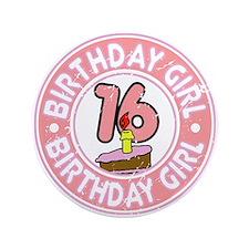 "Birthday Girl #16 3.5"" Button"