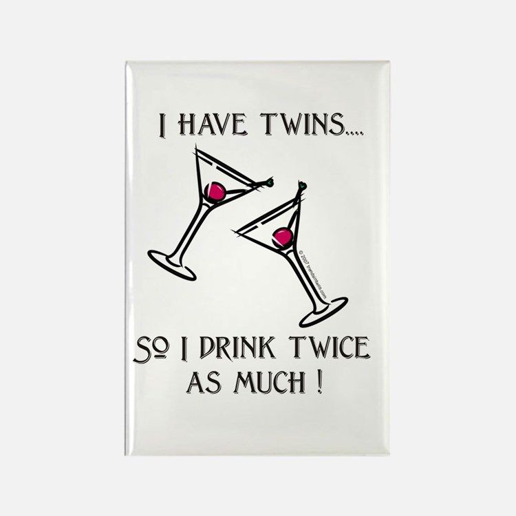 I DRINK TWICE AS MUCH Twin family Rectangle Magnet