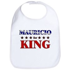 MAURICIO for king Bib