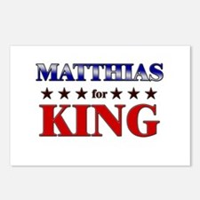 MATTHIAS for king Postcards (Package of 8)