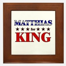 MATTHIAS for king Framed Tile