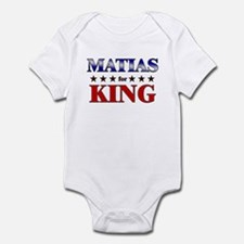 MATIAS for king Infant Bodysuit