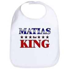 MATIAS for king Bib