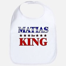 MATIAS for king Bib