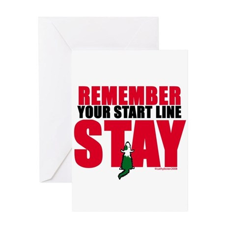 Start Line Stay Greeting Card