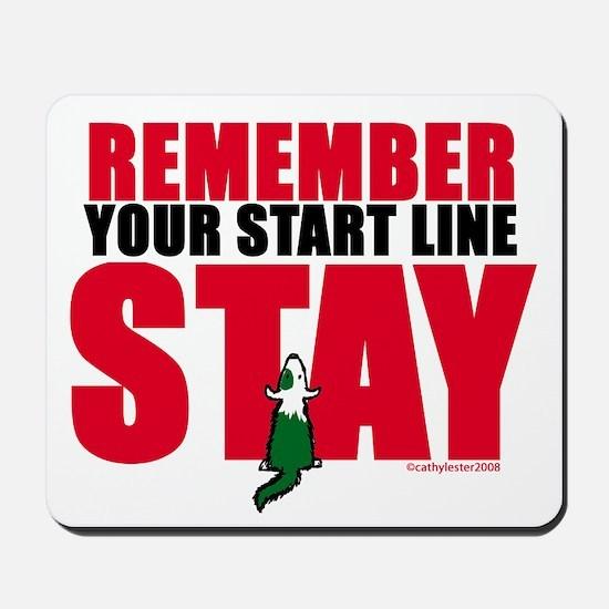 Start Line Stay Mousepad