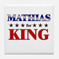 MATHIAS for king Tile Coaster
