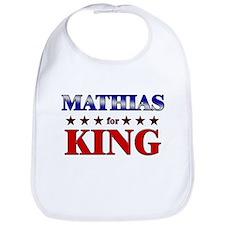 MATHIAS for king Bib