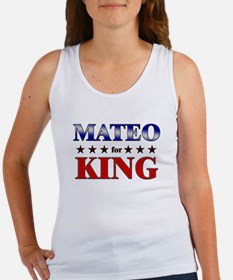 MATEO for king Women's Tank Top
