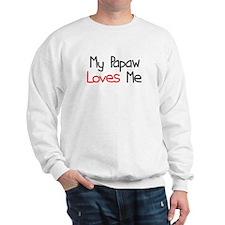 My Papaw Loves Me Sweatshirt