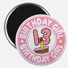 Birthday Girl #13 Magnet