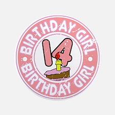 "Birthday Girl #14 3.5"" Button"