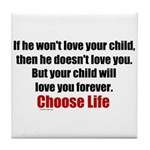 Choose Life Tile Coaster