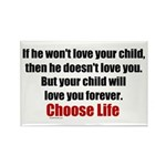 Choose Life Rectangle Magnet (10 pack)