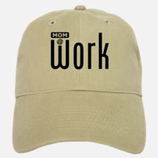 Mom: At Work Baseball Baseball Cap