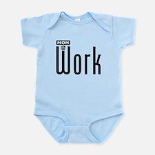 Mom: At Work Infant Bodysuit