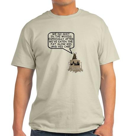 Bears shit in the woods Light T-Shirt