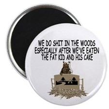 Bears shit in the woods Magnet