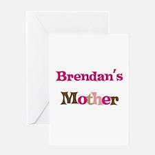Brendan's Mother Greeting Card