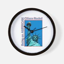 Being an American Citizen Rocks! Wall Clock