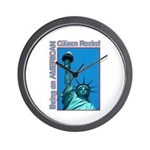Being an American Citizen Rocks! Wall Clock
