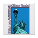 Being an American Citizen Rocks! Tile Coaster