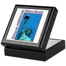 Being an American Citizen Rocks! Keepsake Box