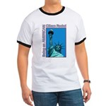 Being an American Citizen Rocks! Ringer T