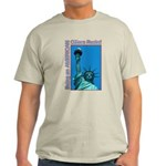 Being an American Citizen Rocks! Light T-Shirt