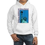 Being an American Citizen Rocks! Hooded Sweatshirt
