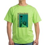 Being an American Citizen Rocks! Green T-Shirt