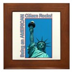 Being an American Citizen Rocks! Framed Tile