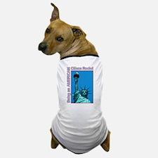 Being an American Citizen Rocks! Dog T-Shirt
