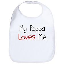My Poppa Loves Me Bib