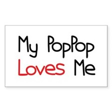 My PopPop Loves Me Rectangle Bumper Stickers