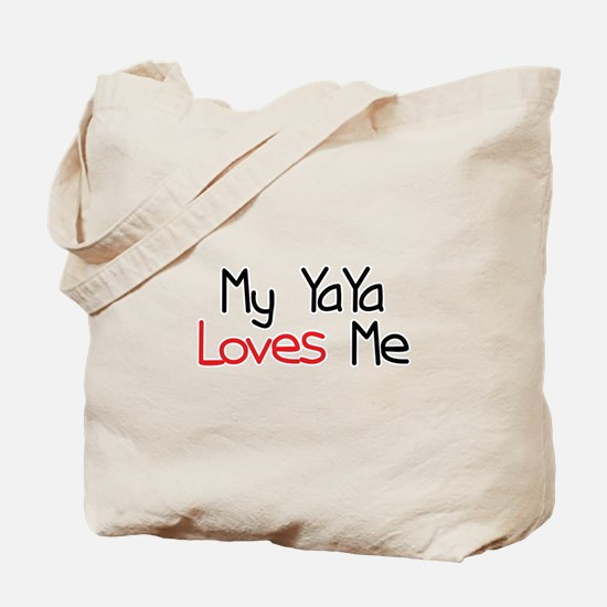 My YaYa Loves Me Tote Bag