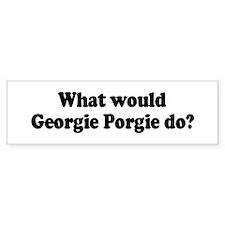 Georgie Porgie Bumper Bumper Sticker