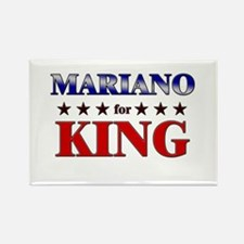 MARIANO for king Rectangle Magnet