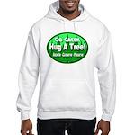 Go Green Hug A Tree! Hooded Sweatshirt