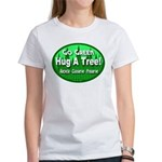 Go Green Hug A Tree! Women's T-Shirt